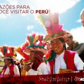 5 boas razões pra você conhecer o Peru!