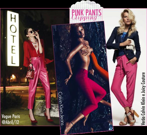 Calça rosa é a nova calça vermelha