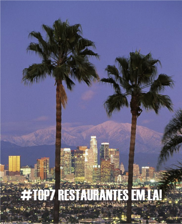 LOS ANGELES TIPS TRAVEL  | FASHIONISMO