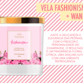 Vela Fashionismo + Wanna na Black Friday!